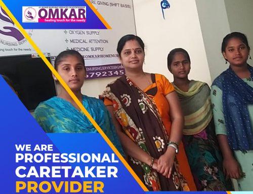 We are professional caretaker provider in Hyderabad