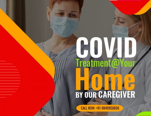 COVID Treatment at your HOME by our CAREGIVER